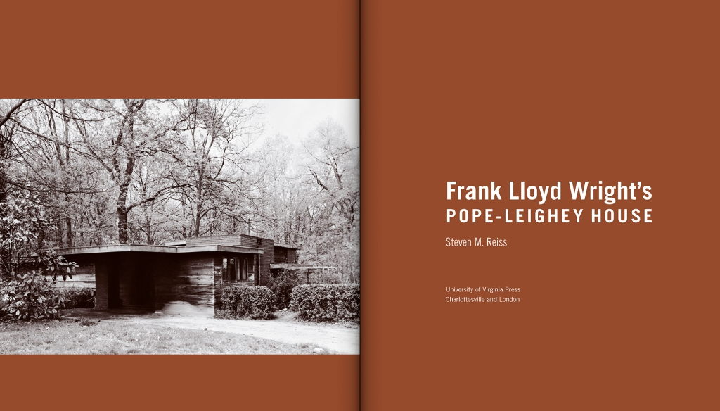 Frank Lloyd Wright's Pope-Leighey House by Steven M. Reiss