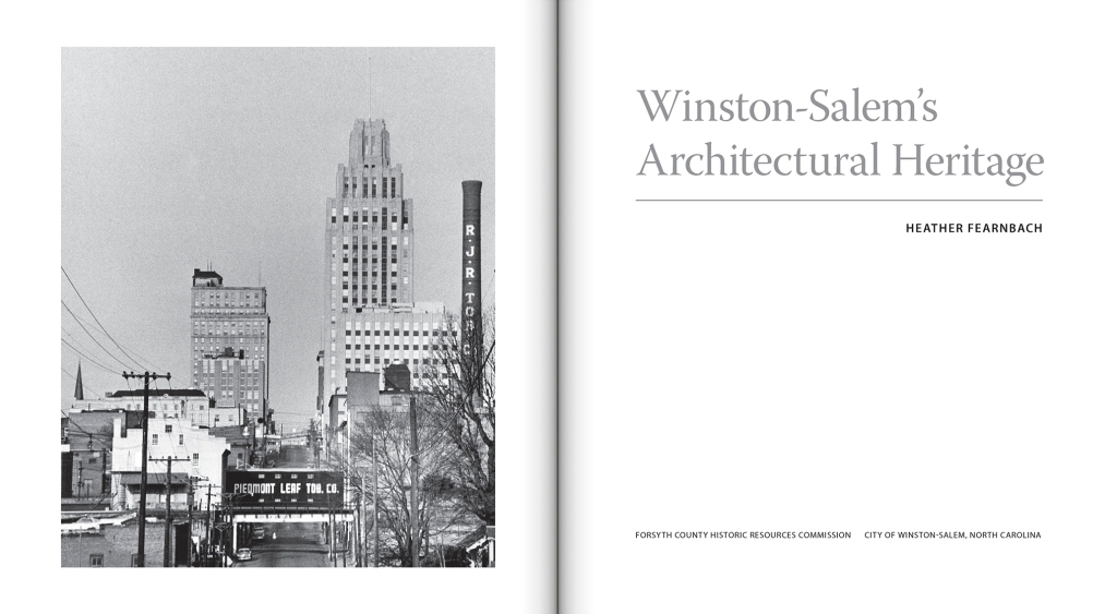 Winston-Salem's Architectural Heritage by Heather Fearnbach