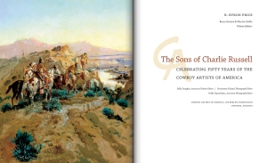 The Sons of Charlie Russell: Celebrating Fifty Years of the Cowboy Artists of America by B. Byron Price, edited by Bruce Greene and Martin Grelle