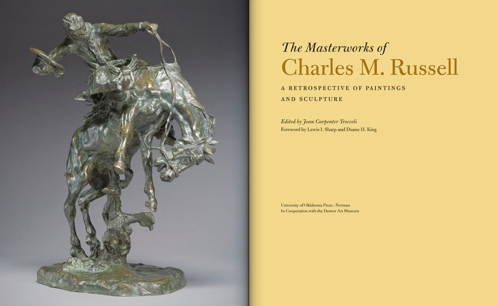 The Masterworks of Charles M. Russell: A Retrospective of Paintings and Sculpture, edited by Joan Carpenter Troccoli